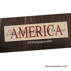 America patriotic sign land of the free by NEthingispossible