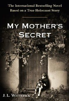 "Based on a true story, ""My Mother's Secret"" is a tale intertwining the lives of two Jewish families in hiding from the Nazis, a fleeing German soldier, and the clever and ""righteous"" mother and daughter who teamed up to save them. #Holocaust #Fiction"