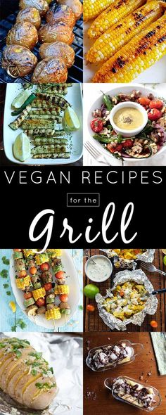 Vegan grill recipes for both alternative main dishes and tasty, grilled sides.