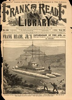 Frank Reade Library No. 90, September 21, 1894, Frank Reade Jr.'s Catamaran Of The Air Or Wild And Wonderful Adventures In North Australia, Dime Novel, Early Science Fiction