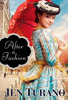 Fiction Book Review: After a Fashion by Jen Turano. Bethany House, $14.99 trade paper (352p) ISBN 978-0-7642-1275-8
