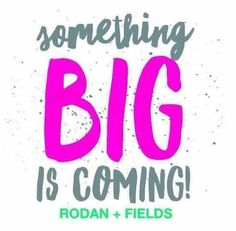Something big is coming!!!! What will be Rodan + Fields new product? Where and when will Rodan + Fields be going next? So many new things all happening this year! Jump on board with me so you don't miss the action! Message me on pinterest @ R+Fskincare101 for more info.