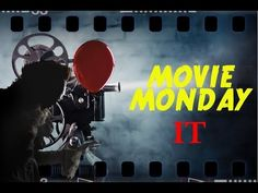 Movie Monday - It (2017) Review