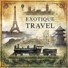 """Exotique Travel"" Vintage Card with train & Eiffel Tower Decoupage Vintage, Vintage Diy, Decoupage Paper, Vintage Films, Vintage Labels, Vintage Ephemera, Vintage Cards, Vintage Paper, Vintage Travel"
