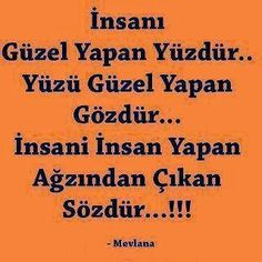 MEVLANA: (http://www.resimliguzelsozler.com/resimli/mevlana... Meaningful Words, My Motto, Life Changing Quotes, English Quotes, Proverbs, Quotations, Cool Words, Poems, Life Quotes