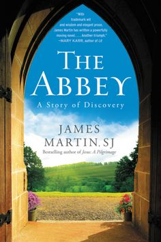 Some light #Catholic reading - The Abbey by James Martin, SJ @harperone LOVED this book! #Fiction