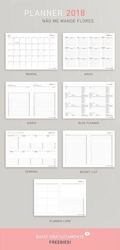 Planner 2018 Mensal - Diário - Semanal - Anual - Bucket List - Blog Planner - Planner Livre   Não Me Mande Flores - FREEBIE!