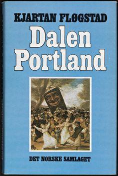 Dalen Portland - Kjartan Fløgstad