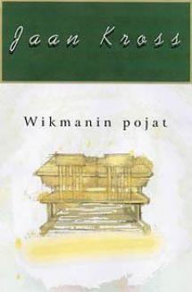 Wikmanin pojat | Kirjasampo.fi - kirjallisuuden kotisivu