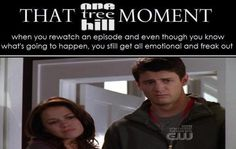 THAT #OTH MOMENT Rewatching episodes