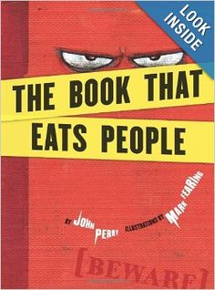 The Book That Eats People: John Perry, Mark Fearing: 9781582462684: Amazon.com: Books