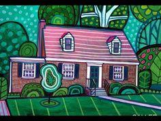 Modern House Paintings by Artist Heather Galler Folk Art - YouTube