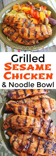 Grilled Sesame Chicken and Noodle Bowl from Jamie Cooks It Up!