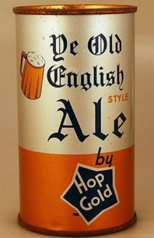Ye Old English Style Ale from our extensive collection of old beer cans and Breweriana. More Beer, All Beer, Wine And Beer, English Beer, Ale, Beer Advertisement, Beer Can Collection, Beer History, Old Beer Cans