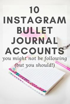 10 Instagram Bullet Journal Accounts you might not be following but they have a lot of beautiful planner inspiration!