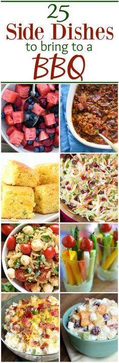 25 Best Side Dishes to bring to a BBQ | Tastes Better From Scratch  PLUS SO MUCH MORE! -CC