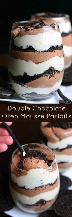These amazing double chocolate mousse parfaits are perfect for sharing with someone special. Two types of lighter than air chocolate mousse is layered with crunchy Oreo cookie crumbles. Chocolate Trifle Desserts, Mini Desserts, Chocolate Recipes, Easy Desserts, Delicious Desserts, Dessert Recipes, Yummy Food, Plated Desserts, Gourmet Desserts