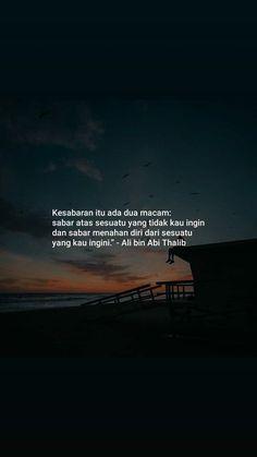 super Ideas for quotes indonesia motivasi islam Quotes Rindu, Quran Quotes Love, Islamic Love Quotes, Text Quotes, Muslim Quotes, People Quotes, Faith Quotes, Book Quotes, Words Quotes