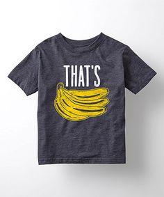 That's Bananas' Tee - Toddler & Kids #zulilyfinds