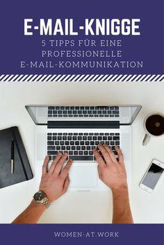 E-Mail-Knigge: 5 Tipps für eine professionelle E-Mail-Kommunikation
