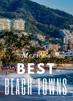 Here, the six best beaches in Mexico to see now. Vacation Destinations, Dream Vacations, Adventure Awaits, Adventure Travel, Best Beaches In Mexico, Places To Travel, Places To Visit, Beach Town, Travel Guide