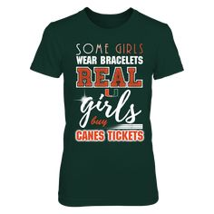 Miami Hurricanes - Real Girls Buy Canes Tickets T-Shirt, Special Offer, not available in shops! Comes in a variety of styles and colors Buy yours now before it is too late! Secured payment via Visa / Mastercard / Amex  The Miami Hurricanes Collection, OFFICIAL MERCHANDISE  Available Products:          District Women's Premium T-Shirt - $29.95 District Men's Premium T-Shirt - $27.95 Gildan Unisex T-Shirt - $25.95 Gildan Women's T-Shirt - $27.95 Gildan Unisex Pullover Hoodie - $49.95 Next…