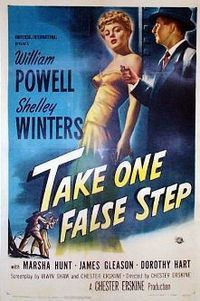 "William Powell and Shelley Winters in ""Take One False Step"" film noir directed by Chester Erskine. Old Movie Posters, Classic Movie Posters, Classic Movies, Cinema Posters, 1940s Movies, Old Movies, Vintage Movies, Good Girl, Suspense Movies"