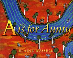 BooksDirect has A is for Aunty written by Elaine Russell, the isbn of this book, CD or DVD is 9780733308727 and . Buy A is for Aunty online from our Australian bookstore. Aboriginal Art For Kids, Aboriginal Education, Indigenous Education, Indigenous Art, Educational Activities, Art Activities, Family Activities, Alphabet Book, Australian Curriculum