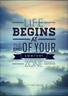life begins at the end of your comfort zone - Google Search