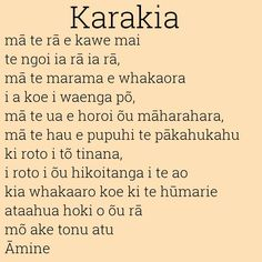 Maori Karakia or prayer. May the sun bring you energy by day May the moon…