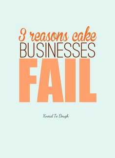 3 reasons cake businesses fail and how to avoid them so that you can start, grow and thrive with the cake business you've always dreamed of!