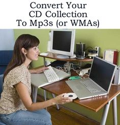 How to Easily Convert Your CD Collection to MP3s (or WMAs) http://www.ebay.co.uk/sch/m.html?_odkw=&_osacat=0&_ssn=robs_rare_recordings&_trksid=p2046732.m570.l1313.TR10.TRC0&_nkw=mp3&_sacat=0&_from=R40