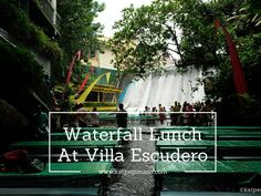 Never before have I experienced having lunch at the bottom of a dam! Check out Villa Escudero.