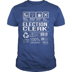 (Tshirt Produce) Awesome Tee For Election Clerk [Tshirt design] Hoodies, Funny Tee Shirts