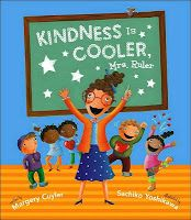 """Kindness is Cooler, Mrs. Ruler"" (book & guidance lesson) ALSO... check out this link for more ideas with the book:  http://teachershare.scholastic.com/resources/12045"