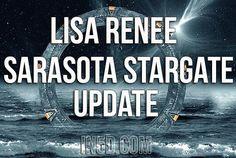 Lisa Renee: Sarasota Stargate Update