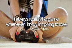 Restart the game (Seeing shots, me restarting all the time.) http://www.pinterest.com/xMisaki/tumblr-smiles/