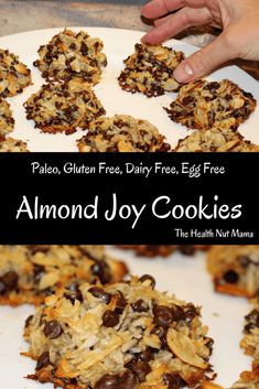 Paleo Almond Joy Cookies! Grain Free, Gluten Free, Dairy Free, Soy Free, Egg Free. Kids love them! So easy, healthy & delicious! Slap your mama good! #paleo #dessert #paleodessert #cookies #healthy #recipes #glutenfree #dairyfree #grainfree #soyfree #eggfree #almondjoy #almonds #enjoylife #coconut #chocolate #chocolatechips #thehealthnutmama www.thehealthnutmama.com