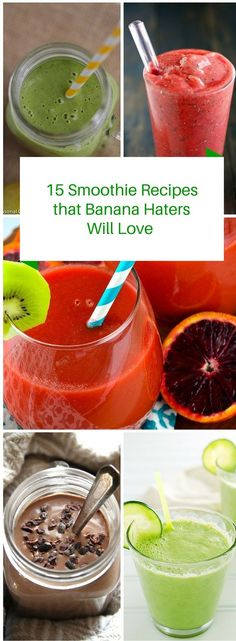 15 Smoothie Recipes That Banana Haters Will Love – Delicious and healthy smoothies without bananas! 15 Smoothie Recipes That Banana Haters Will Love – Delicious and healthy smoothies without bananas!