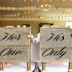 "Burlap & Lace Her One and His Only Wedding Chair Cover Signs. A pair of handcrafted burlap chair covers that read ""Her One"" & ""His Only"". Each sign is left open on the sides in order to universally fit most banquet chairs. Includes lace ties for easy attachment. Made in America. http://aftcra.com/heartofgolddesign/listing/4359/burlap-lace-her-one-and-his-only-wedding-chair-cover-signs"