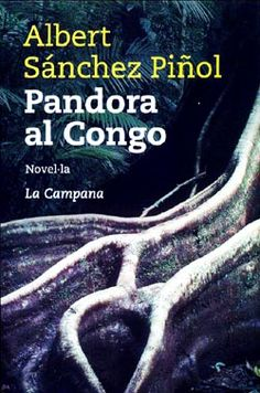 Pandora al Congo, d'Albert Sánchez Piñol