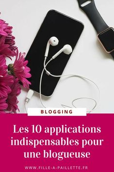 10 application indispensable pour une blogiueuse ✨ #blogging #blog #conseil