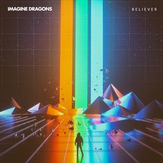 """""""Believer"""" by Imagine Dragons added to Today's Top Hits playlist on Spotify From Album: Believer"""
