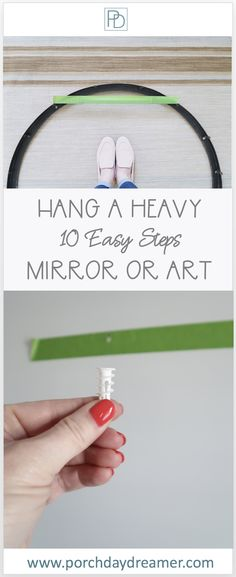 How to Hang a Heavy Mirror or Artwork - Porch Daydreamer
