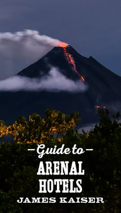 Guide to hotels near Arenal Volcano, Costa Rica. From luxury resorts with private hot springs to budget backpacker hostels in La Fortuna.