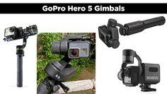 GoPro Hero5 Gimbals