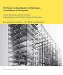 Understanding and Conserving Industrialised and Prefabricated Architecture (PPUR) - sugg. Architecture Pdf, Conservation, Skyscraper, Franz, Building, Industrialisation, Critique, Online Architecture, Knowledge