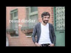 Resul Dindar / Hiç - YouTube