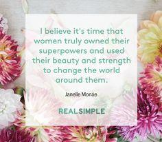 Inspiring words from Janelle Monáe.