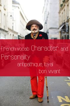 http://www.talkinfrench.com/wp-content/uploads/2013/10/french-vocab-character-personality.png